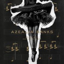 Azealia Banks- Broke with Expensive Taste