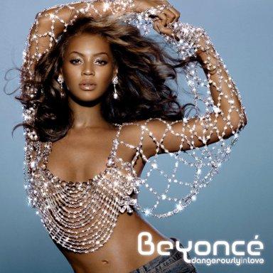 Beyonce- Dangerously in Love