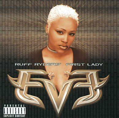 Eve- Ruff Ryders' First Lady