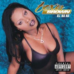 Foxy Brown- Ill Na Na