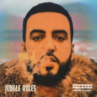 French Montana- Jungle Rules