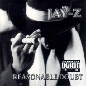 Jay Z- Reasonable Doubt