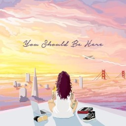 Kehlani- You Should Be Here