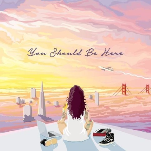 Kehlani- You Should Be Here