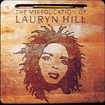 Lauryn Hill- Miseducation of Lauryn Hill