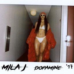 Mila J- Dopamine
