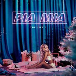 Pia Mia- The Gift 2